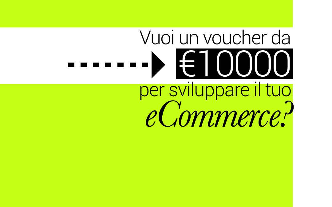 Voucher 10.000€ per la digitalizzazione – Ministero dello Sviluppo Economico